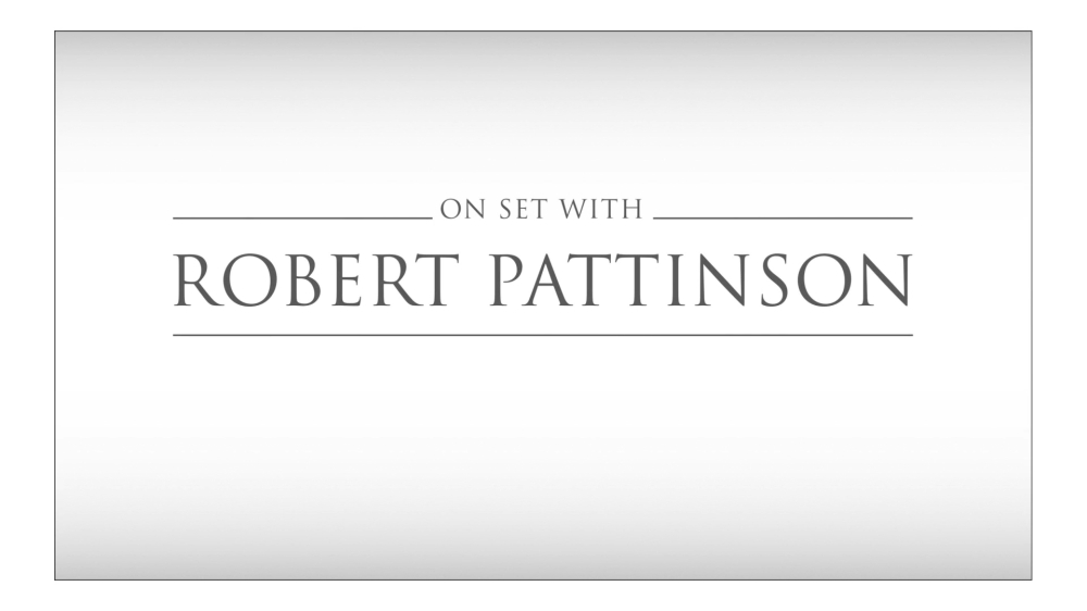 ON SET WITH ROBERT PATTINSON.mp4_20151022_123148.623